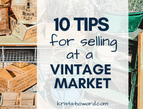 10 Tips for Selling at Vintage Markets