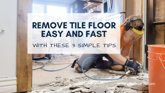 Remove Floor Tile Easy and Fast with these 3 Simple Tips
