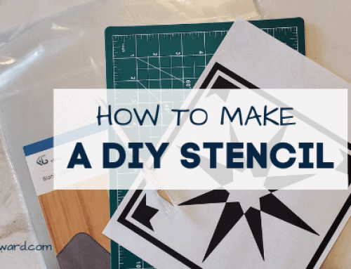 The Easiest Way to Make a Stencil for Less than $2; Without a Cricut