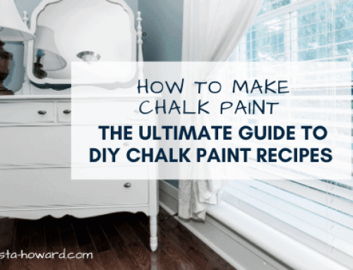 How to Make Chalk Paint: The Ultimate Guide to DIY Chalk Paint Recipes