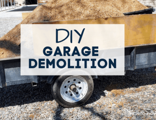 Garage Demolition: Step by Step Process How we Deconstructed our Garage