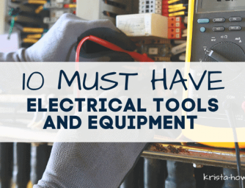 Top 10 Must Have Electrical Tools and Equipment for Homeowners