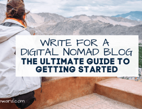 Write for a Digital Nomad Blog: The Ultimate Guide to Getting Started