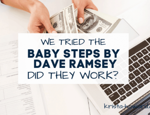 We tried the Baby Steps by Dave Ramsey. Did they work?