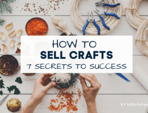 How to Sell Crafts: 7 Secrets to Success